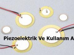 Piezoelektrik Ve Kullanım Alanları